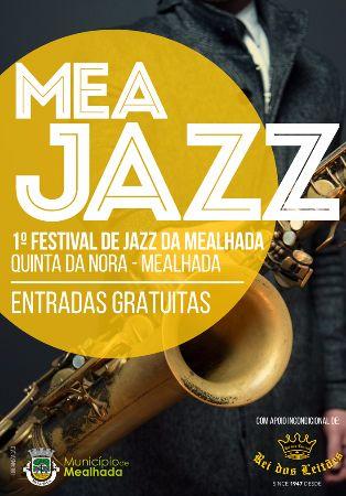 Mea Jazz – I Festival de Jazz da Mealhada