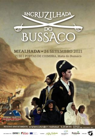 """Espetáculo """"A encruzilhada do Bussaco"""""""