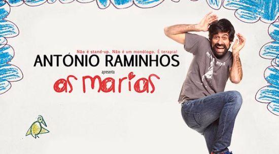 """Stand-up comedy no Cineteatro Messias - """"As Marias, com António Raminhos, dia 18 de março"""""""