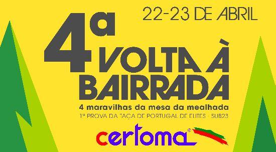 4ª Volta à Bairrada - 4 Maravilhas da Mesa da Mealhada está na estrada dias 22 e 23 de abril com Taça de Portugal