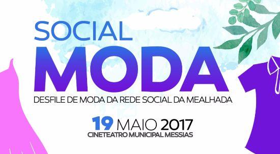 Social Moda: Um desfile cheio de emoção