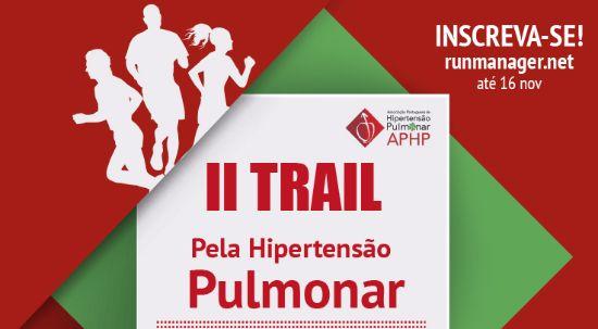 Correr ou caminhar por uma causa - II Trail pela Hipertensão