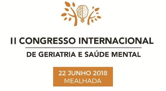 II Congresso Internacional de Geriatria e Saúde Mental realiza-se na Mealhada