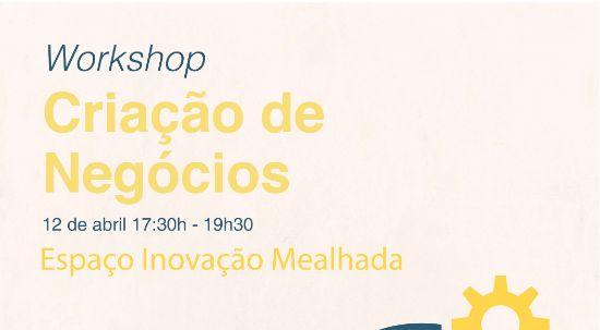 """Workshop """"Criação de Negócios"""""""