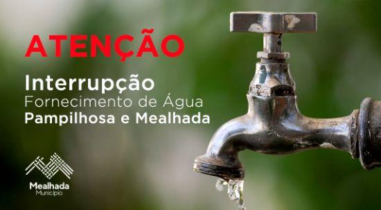Interrupção de Fornecimento de Água - Pampilhosa e Mealhada