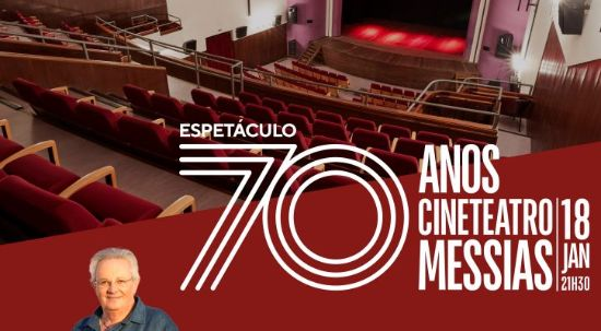 Teatro, stand-up, música e ballet no 70º aniversário do Cineteatro Messias