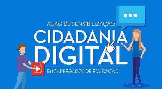 Cidadania Digital - Ação de sensibilização para pais e encarregados de educação