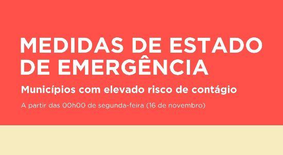 Medidas de Estado de Emergência a partir de 16 de novembro