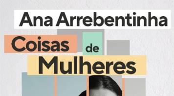 Ana Arrebentinha e Fernando Mendes prometem muito riso no Cineteatro Messias